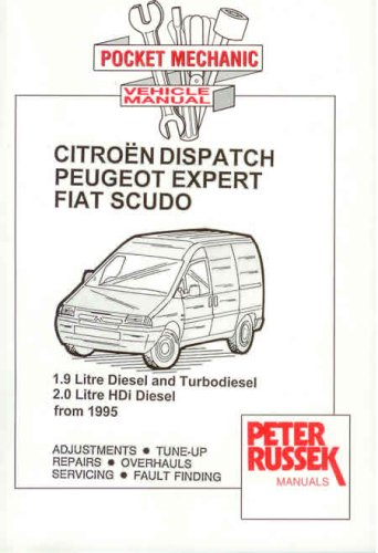 Citroen Dispatch  Fiat Scudo  Peugeot Expert Diesel  U0026 Turbodiesel Engines From 1995