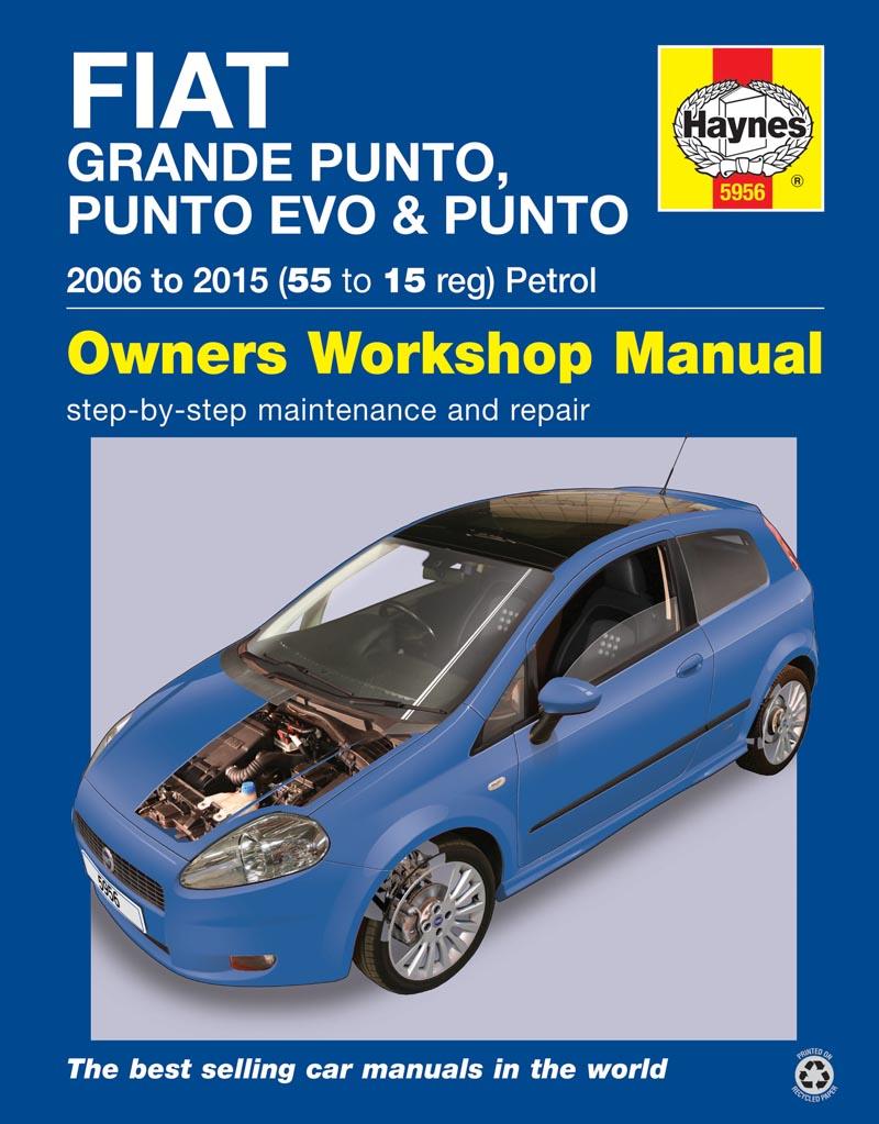 Fiat Grande Punto, Punto Evo & Punto (06-15) 55 to 15 Petrol - Haynes  VerkstadhanbokHaynes Verkstadhanbok